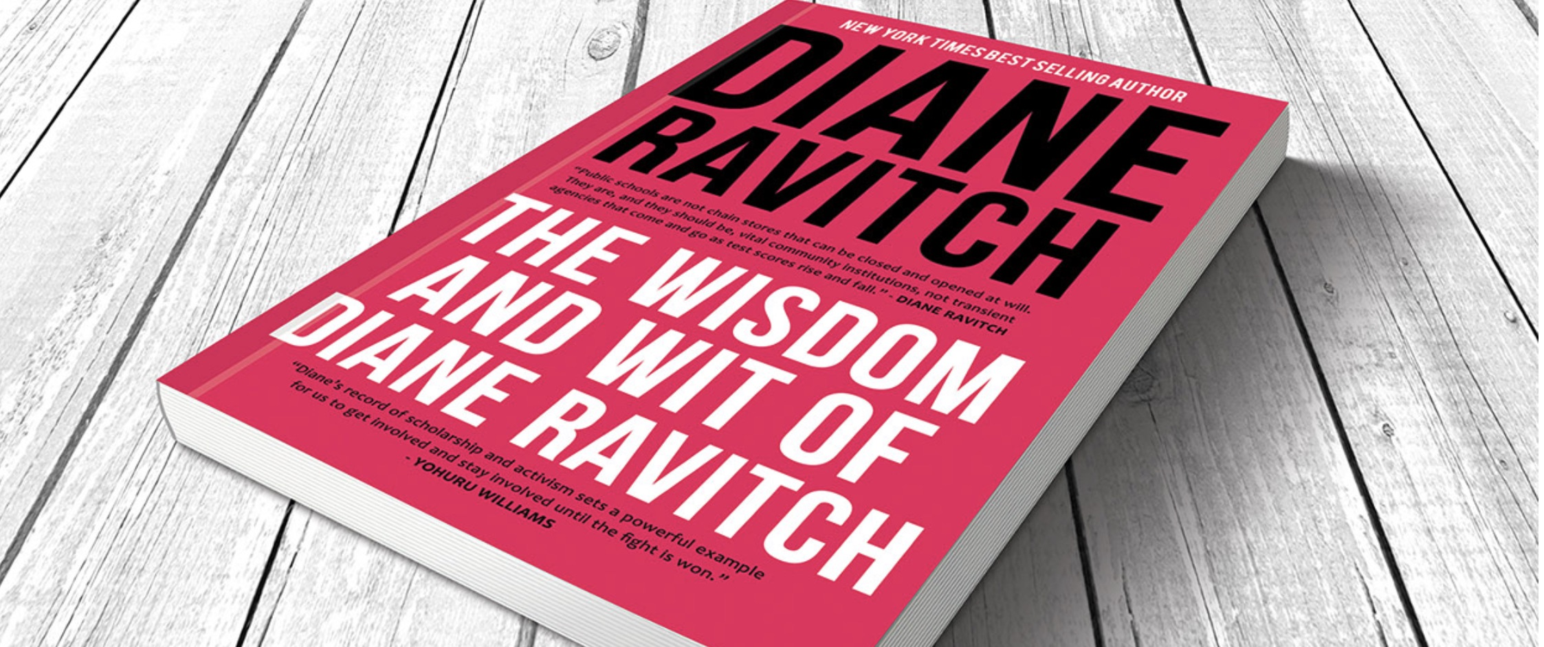 The Wisdom and Wit of Diane Ravitch: A Review - Living in
